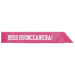Miss Quinceanera Sash Birthday