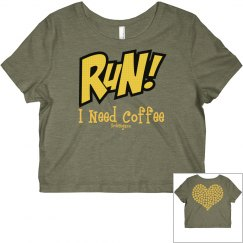 Run I Need Coffee