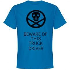 Beware of this truck driv