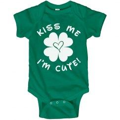 Kiss Me I'm A Cute Baby