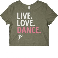 Live Love Dance Crop Top