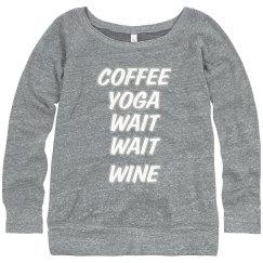 Coffee Yoga Wait Wine