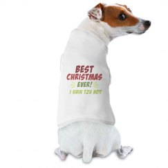 Best Christmas ever I shih tzu not dog shirt