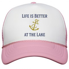 Life is better at the Lake hat