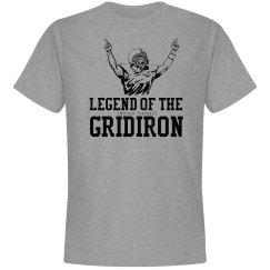 Legend of the (fantasy football) Gridiron T-Shirt