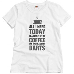 A little bit of coffee and a whole lot of darts