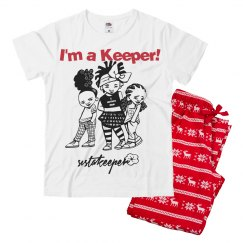 I'm a Keeper! Xmas PJ Collection