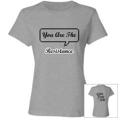 You Are The Resistance (Wake, Pray, Slay)