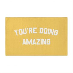 You're Seriously Doing So Amazing