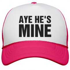 Aye He's Mine Neon