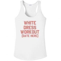 White Dress Workout Custom Date