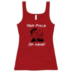 Your Pace or Mine?