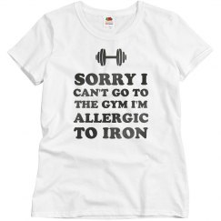 I'm Allergic To Iron Funny Fitness