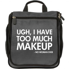 Never Too Much Makeup