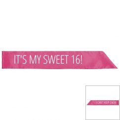 Can't Keep Calm I'm Sweet 16