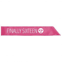 Finally 16 Birthday Emoji Sash