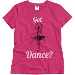 Got dance? Pink tee w/Black & White graphic
