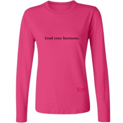 Kind Your Business ladies long sleeve tee