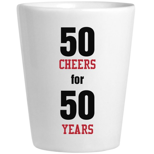 50 yr shot glasses