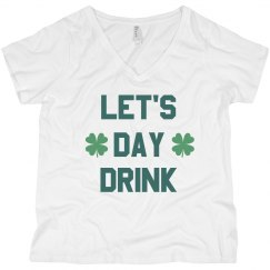 Let's Day Drink St. Patrick's Plus Size V-Neck