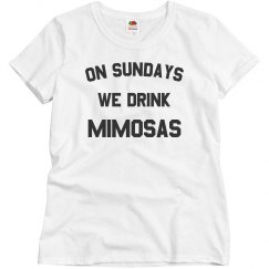 On Sundays We Drink Mimosas