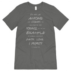 1 Timothy Be a Young Example Silver Words Unisex Tee