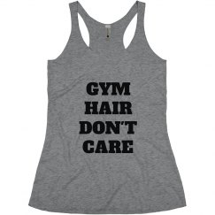 Gym Hair Don't Care Workout Tank