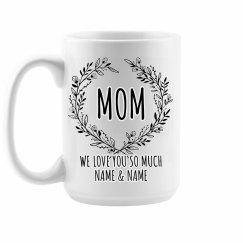 Mother's Day Custom Cute Mug