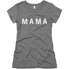 Mama Text Tee