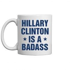 Hillary Clinton Badass Mug