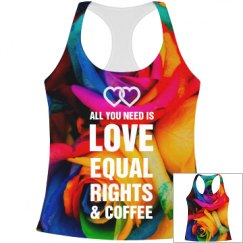 All You Need Is Love & Equal Rights