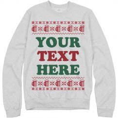Custom Text Ugly Sweater