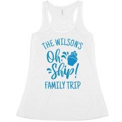 Custom Name Oh Ship Family Cruise