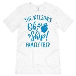 Oh Ship Family Trip Custom Cruise