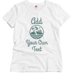 Cusom Matching Cruise Tee Womens