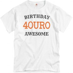 40th birthday, awesome