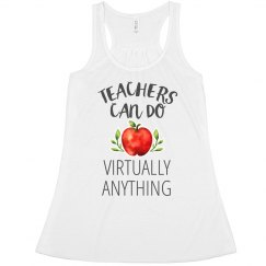 Teachers Can Do (Virtually) Anything
