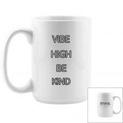 Vibe High Be Kind Mug