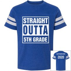 Custom Straight Outta 5th Grade