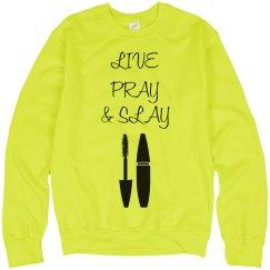 Live Pray Slay