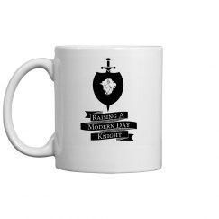 Raising a Modern Day Knight Mug