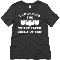 I Survived the Toilet Paper Crisis of 2020