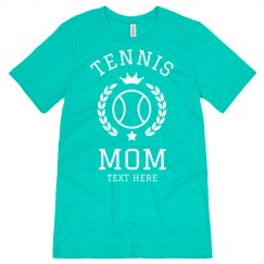 Proud Tennis Mom Custom Tee