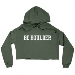 Be Boulder Cropped Fleece Hoodie