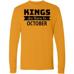 Kings Are Born In October.