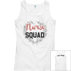 Custom Nurse Squad