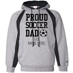This Soccer Dad Is Proud Hoodie