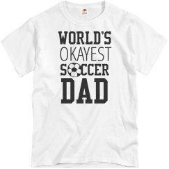 Custom Okayest Soccer Dad