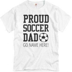 This Soccer Dad Is Proud Shirt
