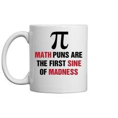 Math Is The First Sine